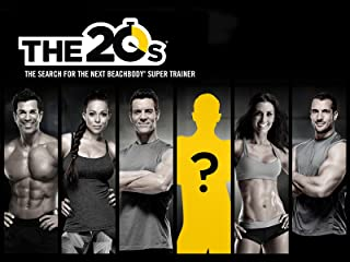The 20s: The Search for the Next Beachbody Super Trainer