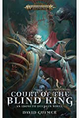 The Court of the Blind King (Warhammer Age of Sigmar) Kindle Edition