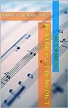 Béatrice et Bénédict: Opéra en deux actes (French Edition)