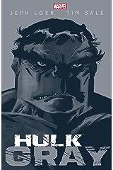 Hulk: Gray Kindle Edition