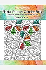 Playful Patterns Coloring Book: 30 Original, Repeating-Pattern Designs to Color Paperback