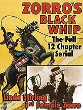 Zorro's Black Whip - Linda Stirling, 1st Female Zorro, The Full 12 Chapter Serial