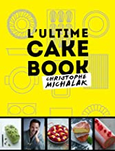 L'Ultime cake book (French Edition)