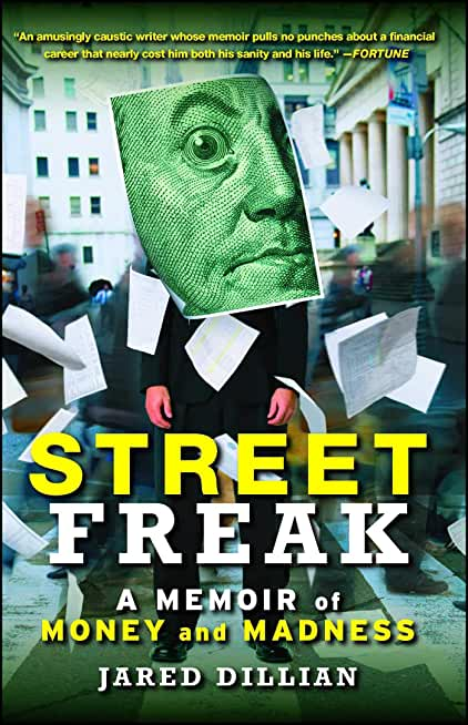 Street Freak: Money and Madness at Lehman Brothers (English Edition)
