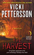 The Harvest: A Novella (Originally appeared in the print anthology HOLIDAYS ARE HELL)
