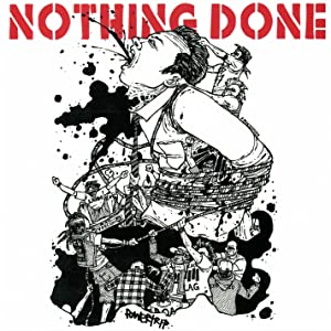 NOTHING DONE
