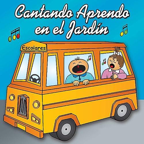 Cantando Aprendo en el Jardín by Cantando Aprendo a Hablar ...