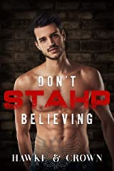 Don't STAHP Believing Kindle Edition
