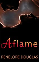 Aflame: A Falling Away Novella (Fall Away)