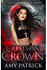 Crimson Crown: A Young Adult Vampire Romance (The Crimson Accord Series Book 4) Kindle Edition