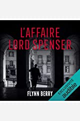L'affaire Lord Spenser Audible Audiobook