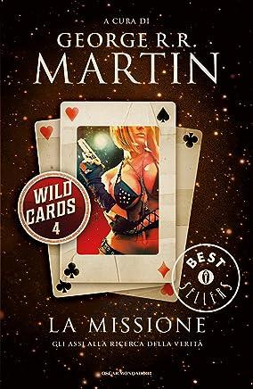 Wild Cards - 4. La missione (Wild Cards (versione italiana))