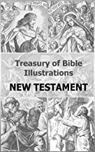 Treasury of Bible Illustrations: New Testament [80 Illustrations with Bible verses]
