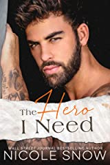 The Hero I Need: A Small Town Romance (Knights of Dallas Book 3) Kindle Edition