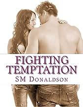 Fighting Temptation (The Temptation Series Book 3)