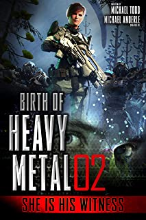 She Is His Witness (Birth Of Heavy Metal Book 2)