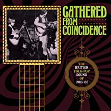 Gathered From Coincidence: British Folk-Pop Sound Of 1965-1966 /Various