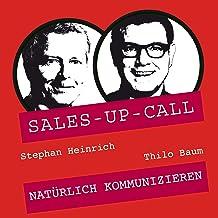 Natürlich Kommunizieren: Sales-up-Call