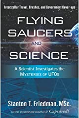 Flying Saucers and Science: A Scientist Investigates the Mysteries of UFOs Kindle Edition