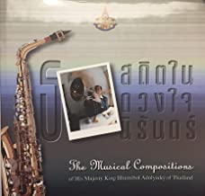 The Musical Compositions of His Majesty King Bhumibol Adulyadej of Thailand