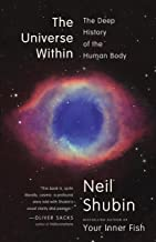 The Universe Within: The Deep History of the Human Body (English Edition)