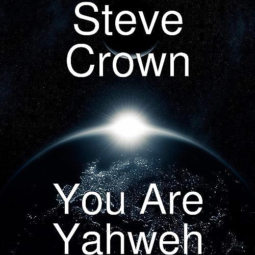 download yahweh video by steve crown
