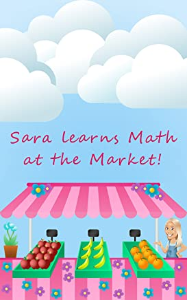 Sara learns Math at the Market!
