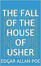 The Fall of the House of Usher (English Edition)