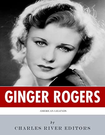 American Legends: The Life of Ginger Rogers (English Edition)