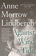 Against Wind and Tide: Letters and Journals, 1947-1986 (English Edition)