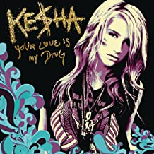 kesha your love is my drug mp3