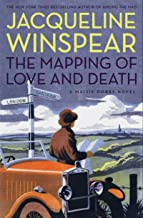 The Mapping of Love and Death: A Maisie Dobbs Novel (Maisie Dobbs Mysteries Series Book 7)