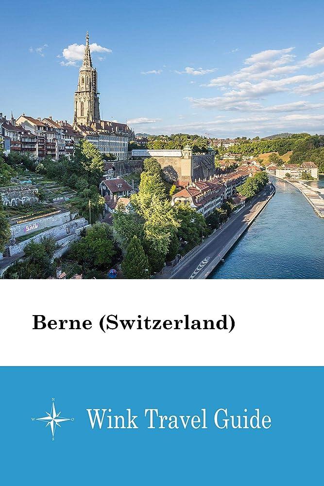 組み合わせる突進にBerne (Switzerland) - Wink Travel Guide (English Edition)