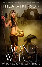 Bone Witch: a new adult urban fantasy novel (Witches of Etlantium Book 3)