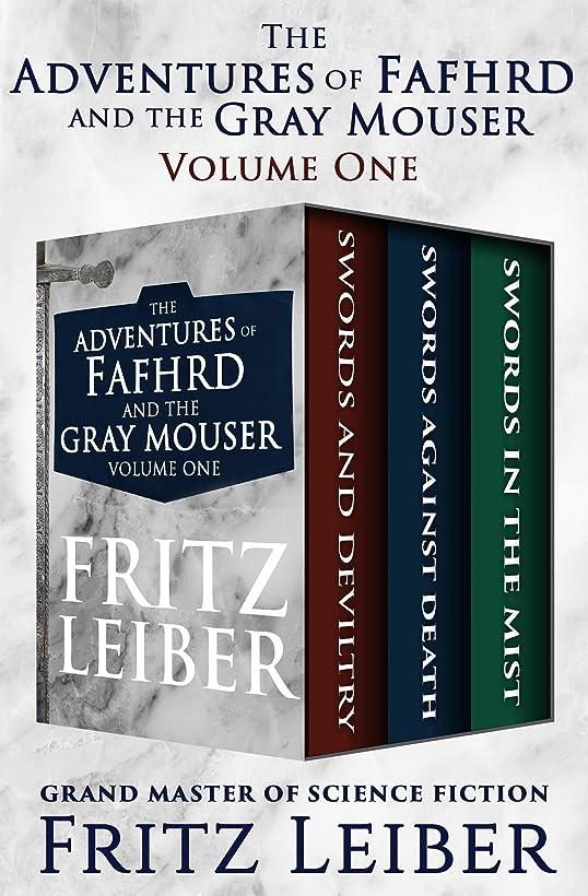 用心するとても多くのタンザニアThe Adventures of Fafhrd and the Gray Mouser Volume One: Swords and Deviltry, Swords Against Death, and Swords in the Mist (English Edition)