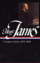Henry James: Complete Stories, 1874-1884