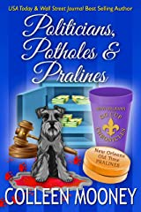 Politicians, Potholes and Pralines (The New Orleans Go Cup Chronicles Book 6) Kindle Edition