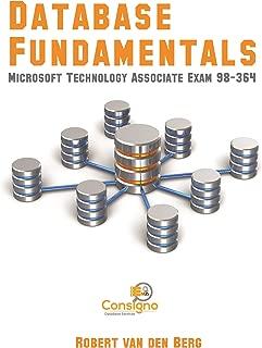 Database Fundamentals: Microsoft Technology Associate Exam 98-364