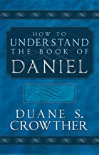How to Understand the Book of Daniel