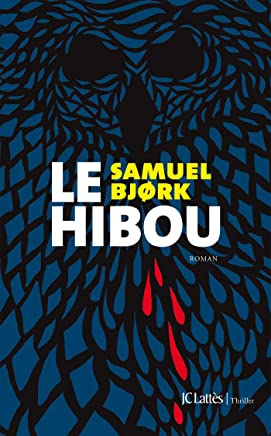 Le hibou (Thrillers) (French Edition)