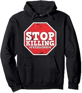 Stop Killing #FREEKASHMIR Indian Occupied Kashmir  Pullover Hoodie