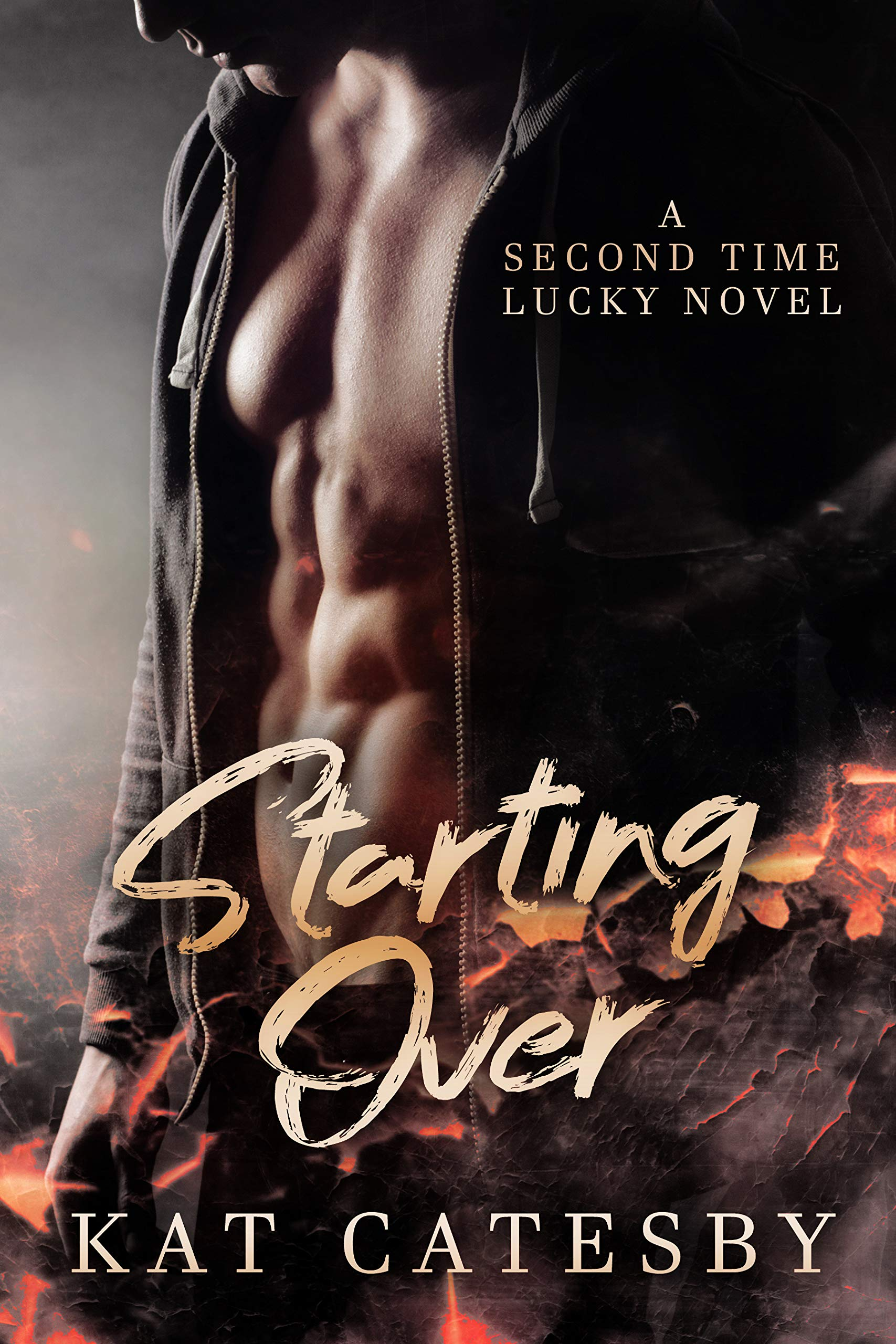 Starting Over (Second Time Lucky Book 1)