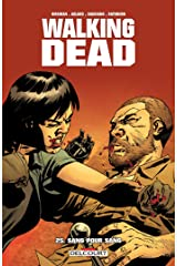 Walking Dead T25: Sang pour sang (French Edition) Kindle Edition