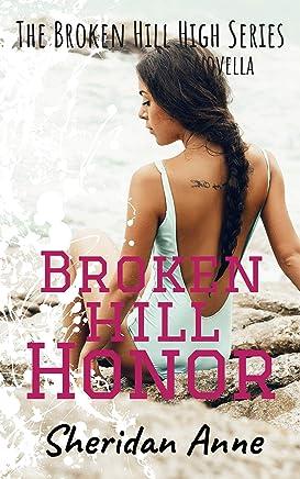 Broken Hill Honor: The Broken Hill High Series (Novella 5.5)