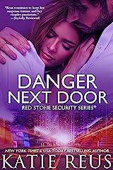 Danger Next Door (romantic suspense) (Red Stone Security Series Book 2) Kindle Edition