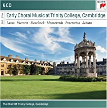 Early Choral Music At Trinity Colleg E, Cambridge