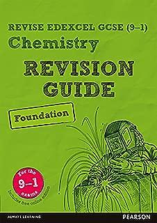Revise Edexcel GCSE (9-1) Chemistry Foundation Revision Guide (REVISE Edexcel GCSE Science 11)
