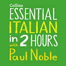 Essential Italian in 2 Hours with Paul Noble