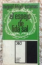 El espejo de lida sal.-- ( La creación literaria. Relatos y leyendas )
