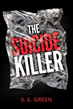 The Suicide Killer (Killers Among Book 2)
